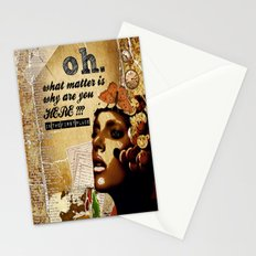 why are you here? Stationery Cards