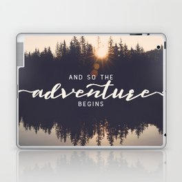And So the Adventure Begins II Laptop & iPad Skin