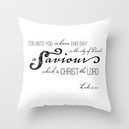 Luke 2:11 Throw Pillow