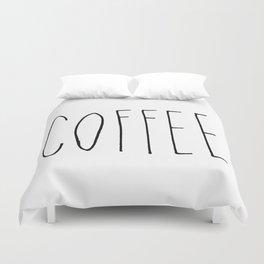 Coffee - Black hand lettering Duvet Cover