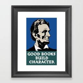 Good Books Build Character -- Lincoln WPA Poster Framed Art Print