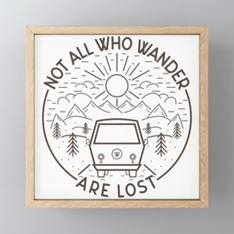Not All Who Wander are Lost Framed Mini Art Print