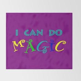 I can do magic Throw Blanket