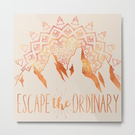 Escape The Ordinary Copper Foil Metal Print