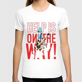Help is on The Way T-shirt