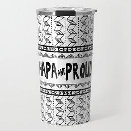 Hapa & Proud - Multicultural - Happa - Eurasian - Black & White Travel Mug