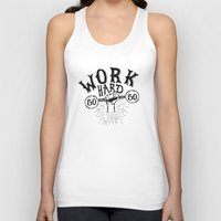 work hard Tank Tops featuring Work Hard by Matt Elbert