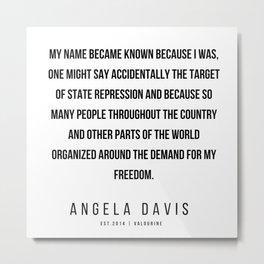 31     |  Angela Davis | Angela Davis Quotes |200609 Metal Print