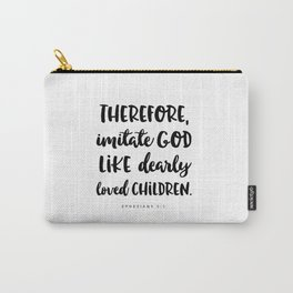 Ephesians 5:1 - Bible Verse Carry-All Pouch