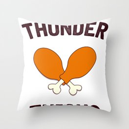 Thunder Thighs, Funny Turkey Day Holiday Throw Pillow