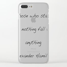 Alexander Hamilton Quote Clear iPhone Case