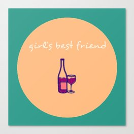 Wine - Girl's Best Friend Canvas Print
