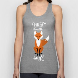 What Does the Fox Say? Unisex Tank Top
