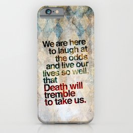 Death Will Tremble iPhone Case