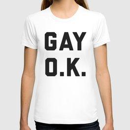 Gay O.K. Quote T-shirt