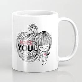 I Hate You (but i love you) #hatelove Coffee Mug