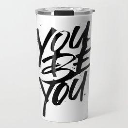 you be you Travel Mug