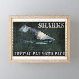SHARKS: They'll Eat Your Face Framed Mini Art Print