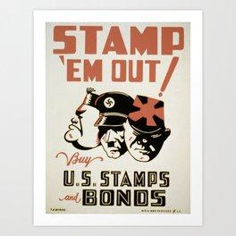 Vintage poster - Stamp 'Em Out Art Print