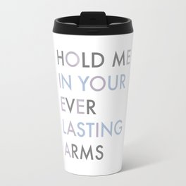 Vampire Weekend - HOLD ME IN YOUR EVERLASTING ARMS Travel Mug