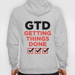 GTD : GETTING THINGS DONE Hoody