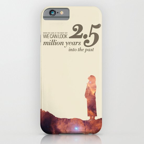 LOOK INTO THE PAST - Andromeda   Space   Time   Stars   Science   Planets   Million   Years   Travel iPhone & iPod Case
