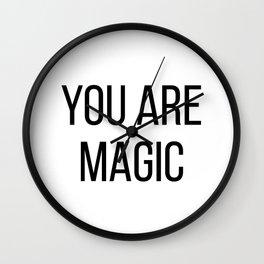 You are magic Wall Clock