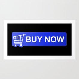 Buy Now Blue Art Print