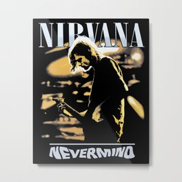 Nevermind Metal Print