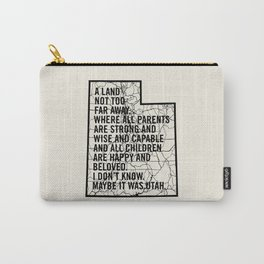 Raising Arizona - Maybe It Was Utah Carry-All Pouch