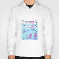 happy birthday Hoodies featuring Happy Birthday by KarenHarveyCox