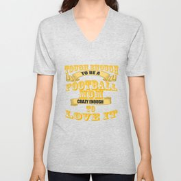 tough enough to be a football mom Unisex V-Neck