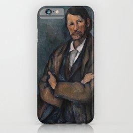 Paul Cézanne - Man with crossed Arms - Homme aux bras croisés iPhone Case