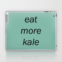 eat more kale Laptop & iPad Skin