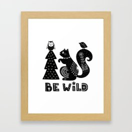 Be Wild Cute Owl And Squirrel In Scandinavian Style Framed Art Print
