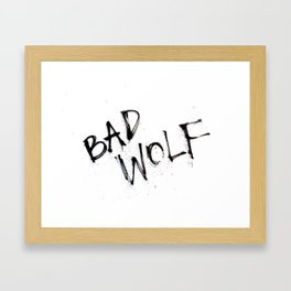 Doctor Who bad wolf Framed Art Print