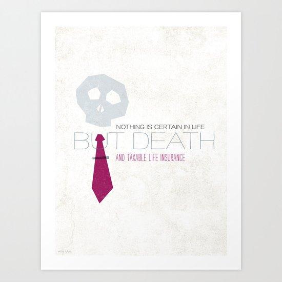 "Always Remember: ""Death"" Art Print"