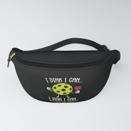 Funny Pickleball I Dink I Can Player Gift Fanny Pack