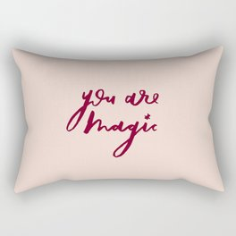 You Are Magic Rectangular Pillow