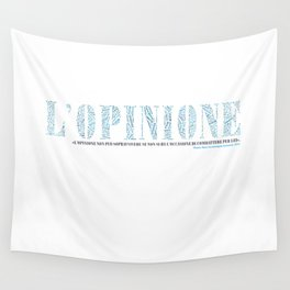 L'Opinione Wall Tapestry