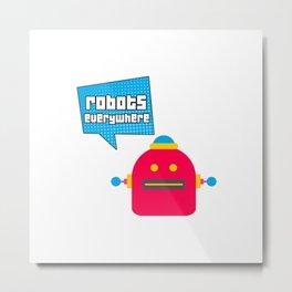 Robots Everywhere Speech Bubble Metal Print