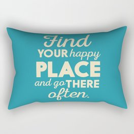 Be happy, wanderlust, find your happy place, travel, explore, go on an adventure, world is my home Rectangular Pillow