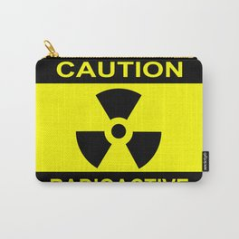 Caution Radioactive Carry-All Pouch