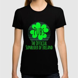Pubs The Official Sunblock of Ireland Funny St Patricks Day T-shirt