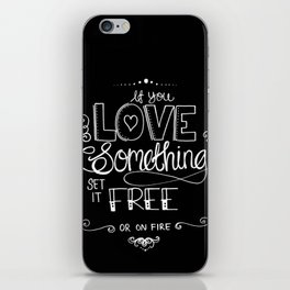 If you love something... Handlettered Typography iPhone Skin