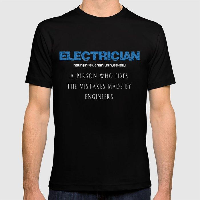 385ba8e4b Electrician T-Shirt Funny Electrician Definition Gift Tee T-shirt by ...