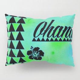 My Ohana Pillow Sham