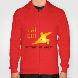 Tai Chi - Cultivate the Harmony Hoody
