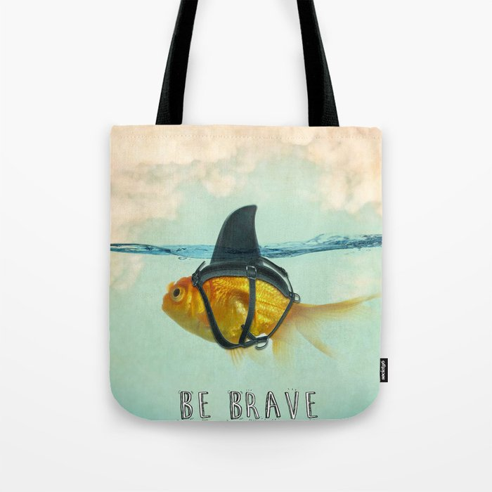 Be Brave - Brilliant Disguise Tote Bag