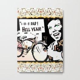 hell yeah Metal Print
